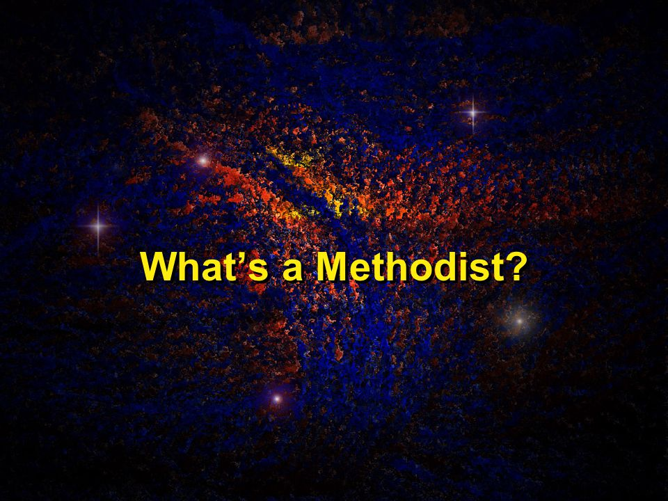 What's a Methodist
