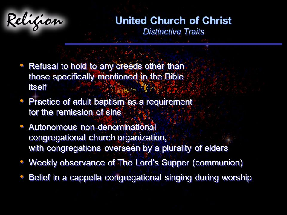 United Church of Christ Distinctive Traits