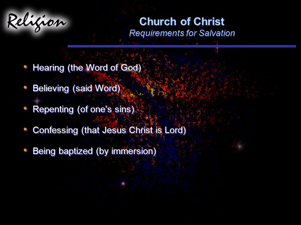 Church of Christ Requirements for Salvation