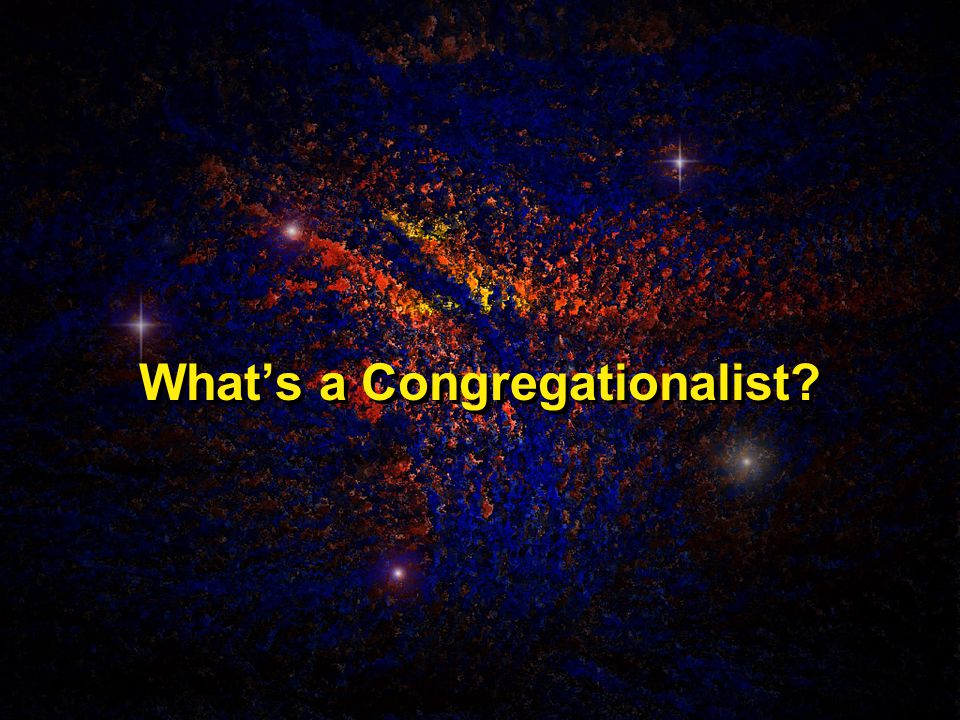 What's a Congregationalist