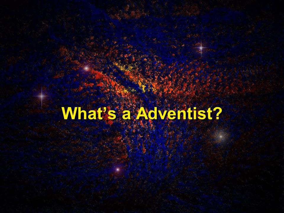 What's a Adventist