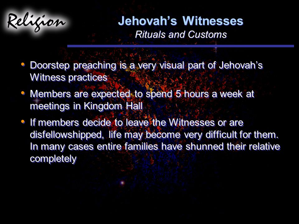 Jehovah's Witnesses Rituals and Customs