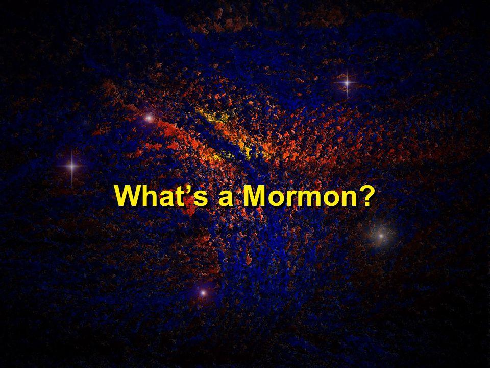 What's a Mormon