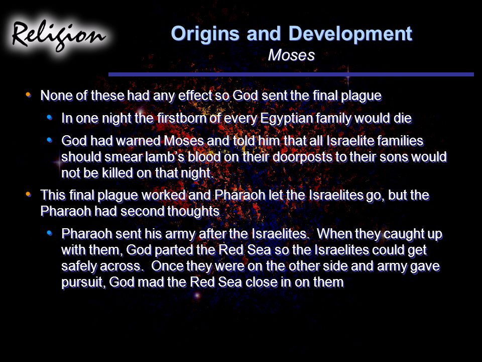 Origins and Development Moses