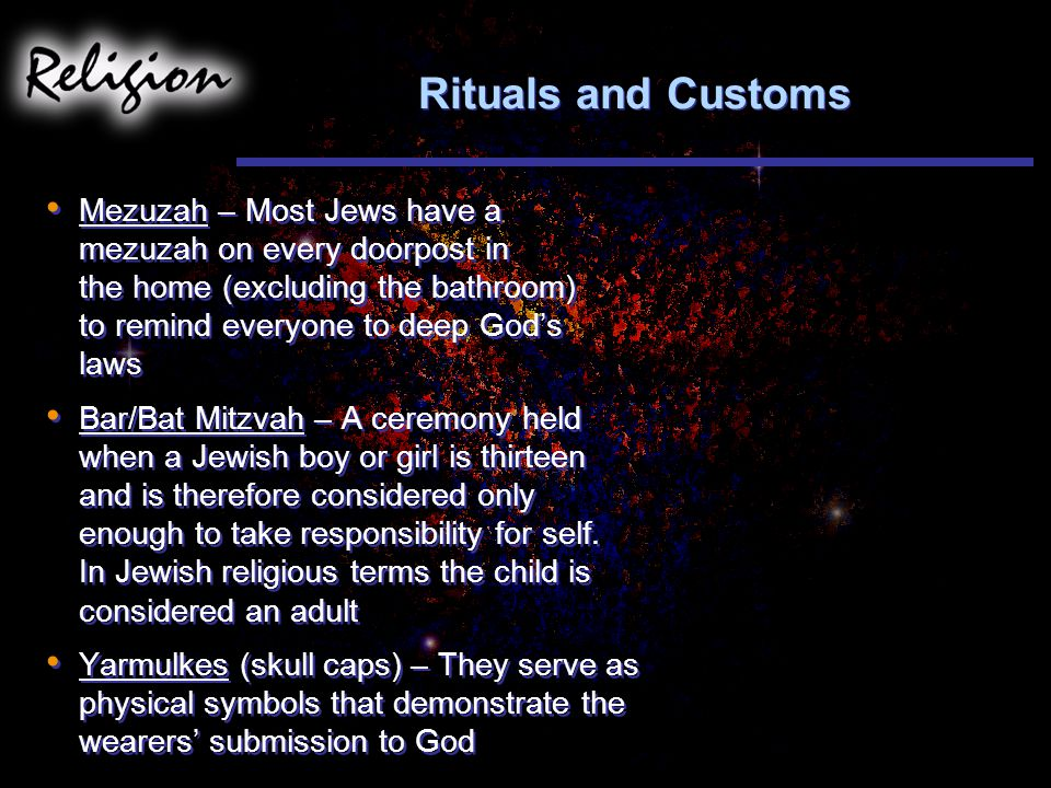 Rituals and Customs
