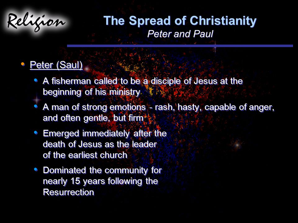 The Spread of Christianity Peter and Paul
