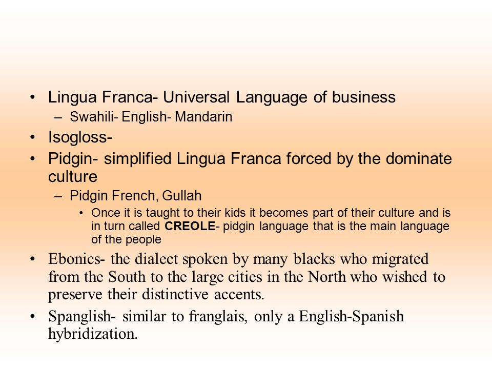 Lingua Franca- Universal Language of business Isogloss-