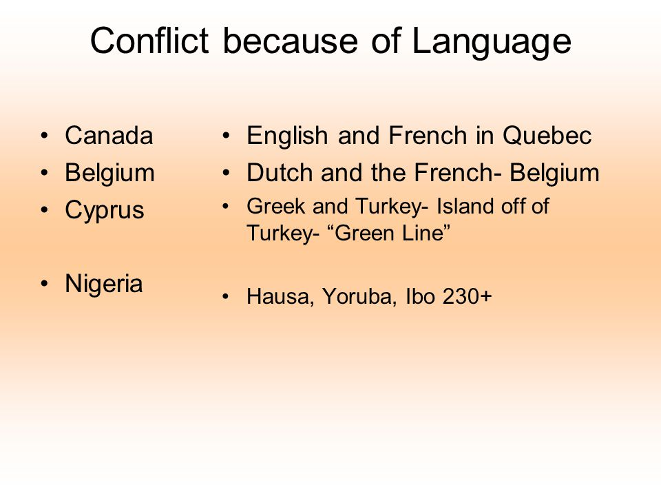 Conflict because of Language