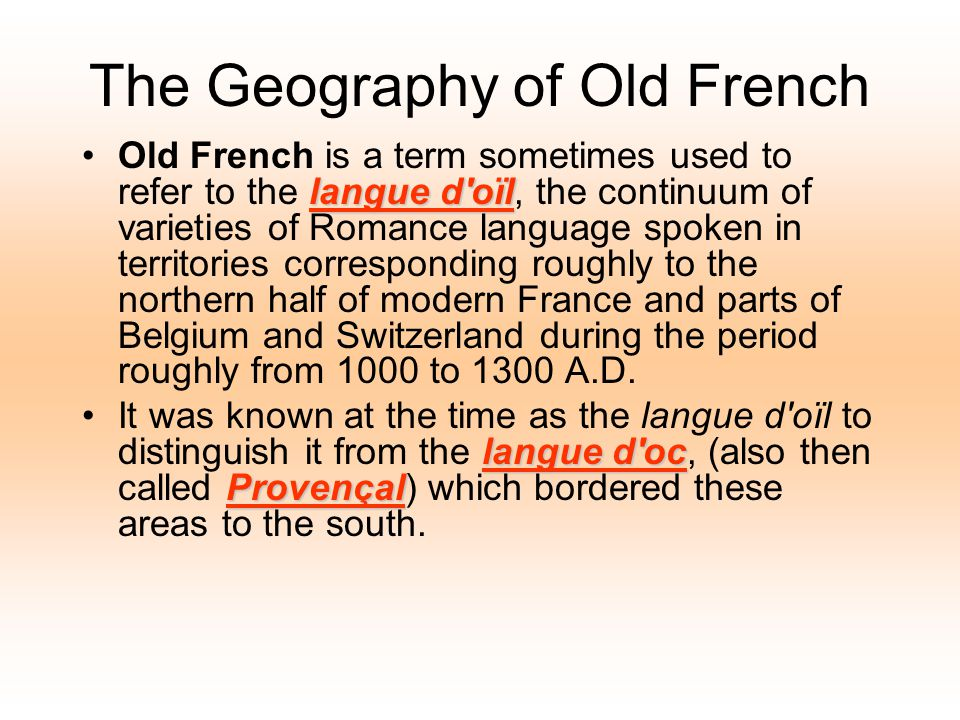 The Geography of Old French