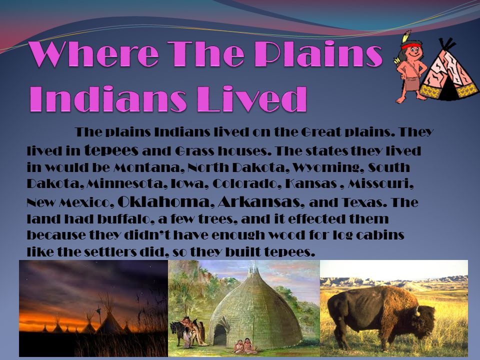 Where The Plains Indians Lived