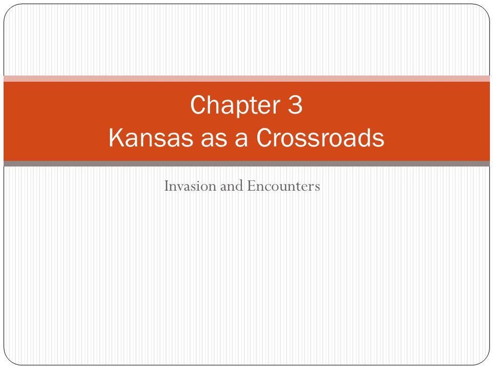 Chapter 3 Kansas as a Crossroads