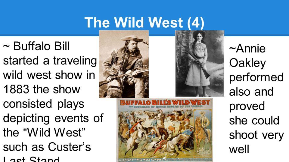 The Wild West (4)