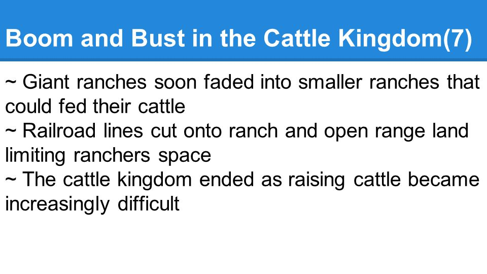 Boom and Bust in the Cattle Kingdom(7)