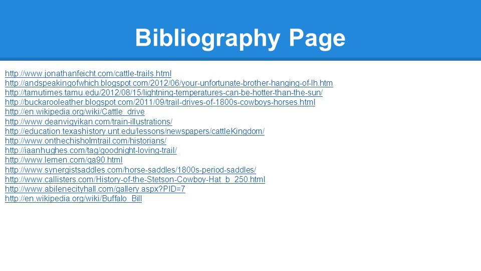 Bibliography Page http://www.jonathanfeicht.com/cattle-trails.html