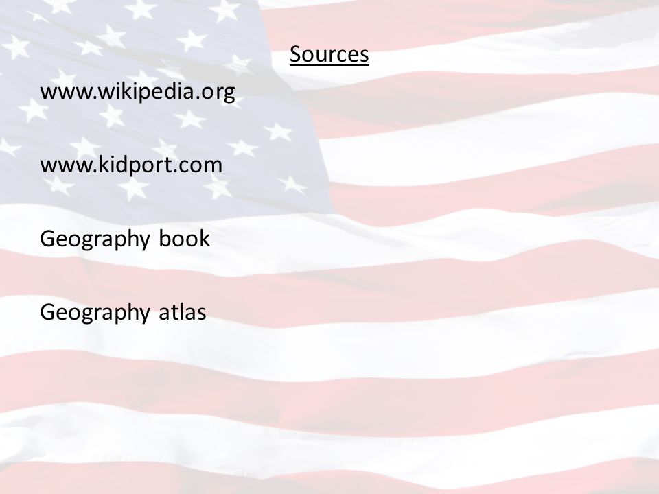 Sources www. wikipedia. org www. kidport