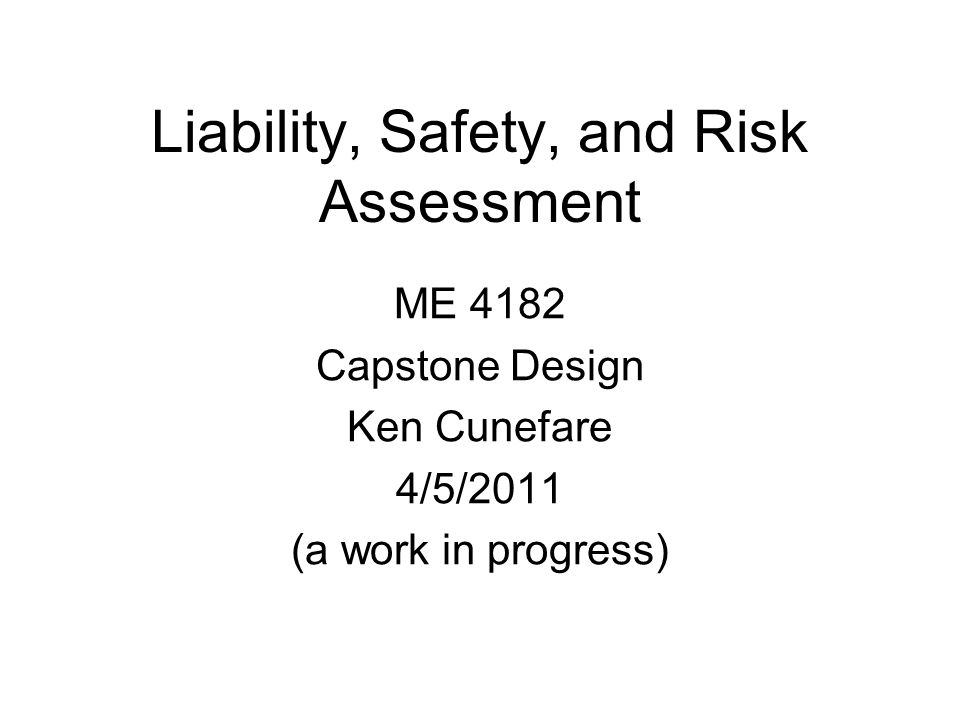 Liability, Safety, and Risk Assessment