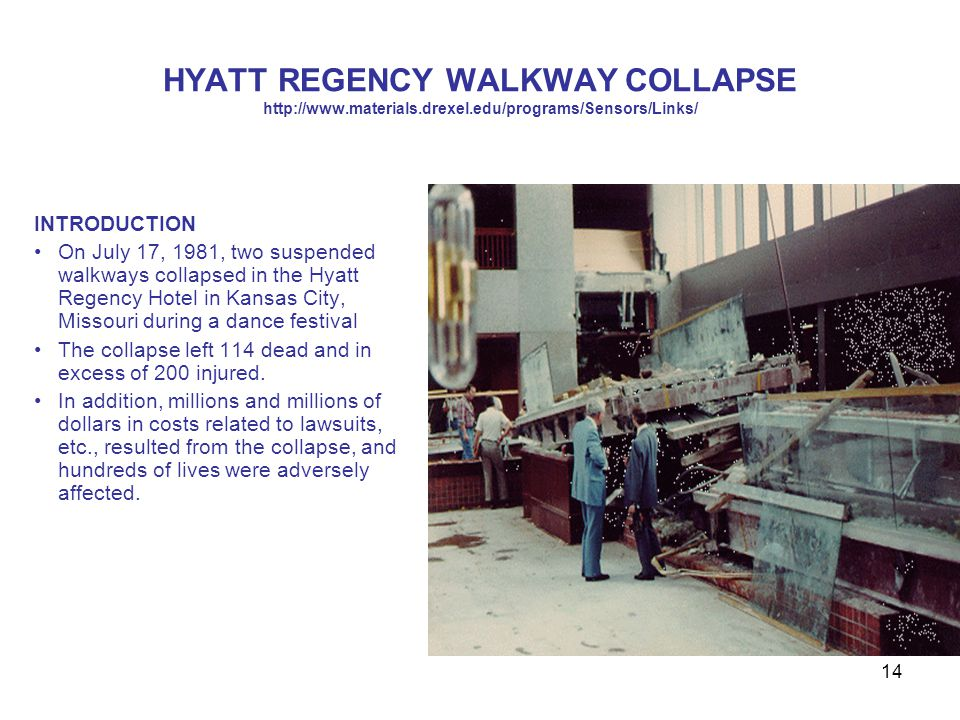HYATT REGENCY WALKWAY COLLAPSE http://www. materials. drexel
