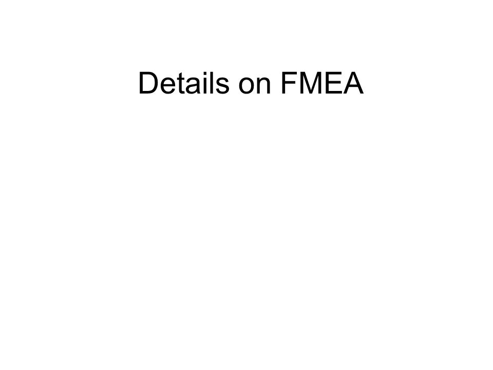 Details on FMEA