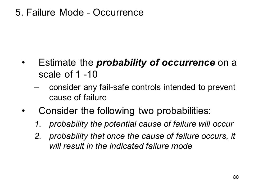 5. Failure Mode - Occurrence
