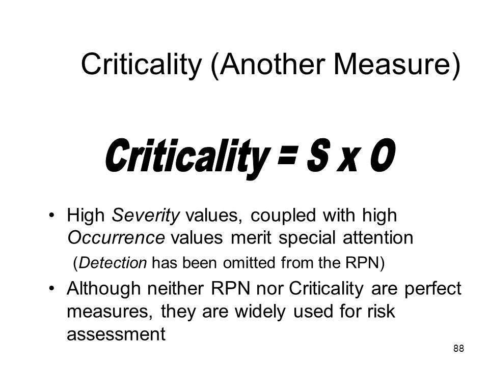 Criticality (Another Measure)