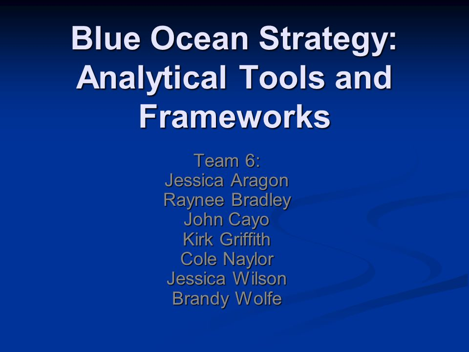 Blue Ocean Strategy: Analytical Tools and Frameworks