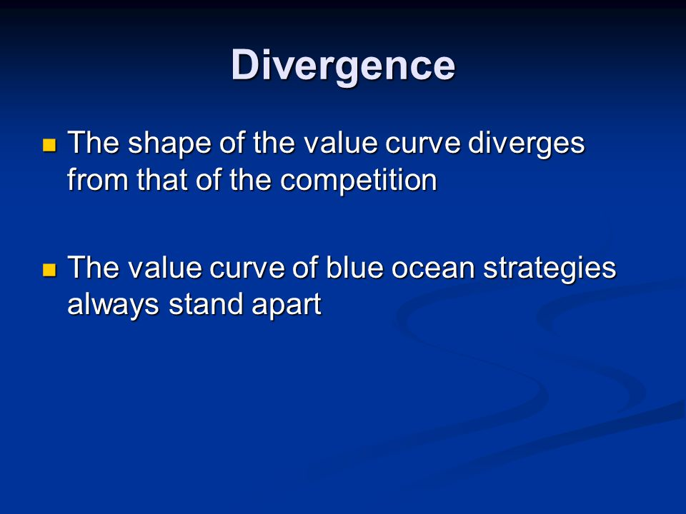 Divergence The shape of the value curve diverges from that of the competition.