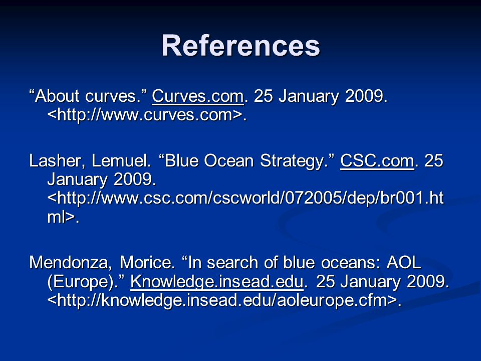 References About curves. Curves.com. 25 January 2009. <http://www.curves.com>.