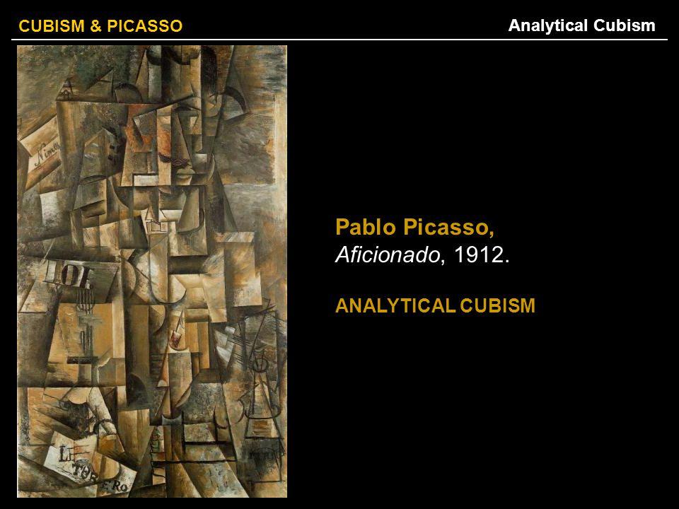 Pablo Picasso, Aficionado, 1912.