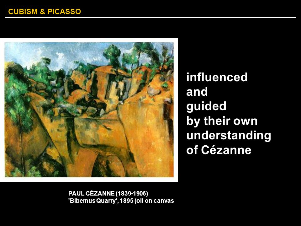 by their own understanding of Cézanne