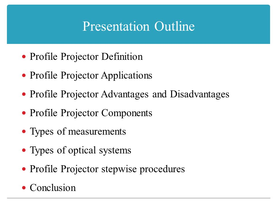 Presentation Outline Profile Projector Definition