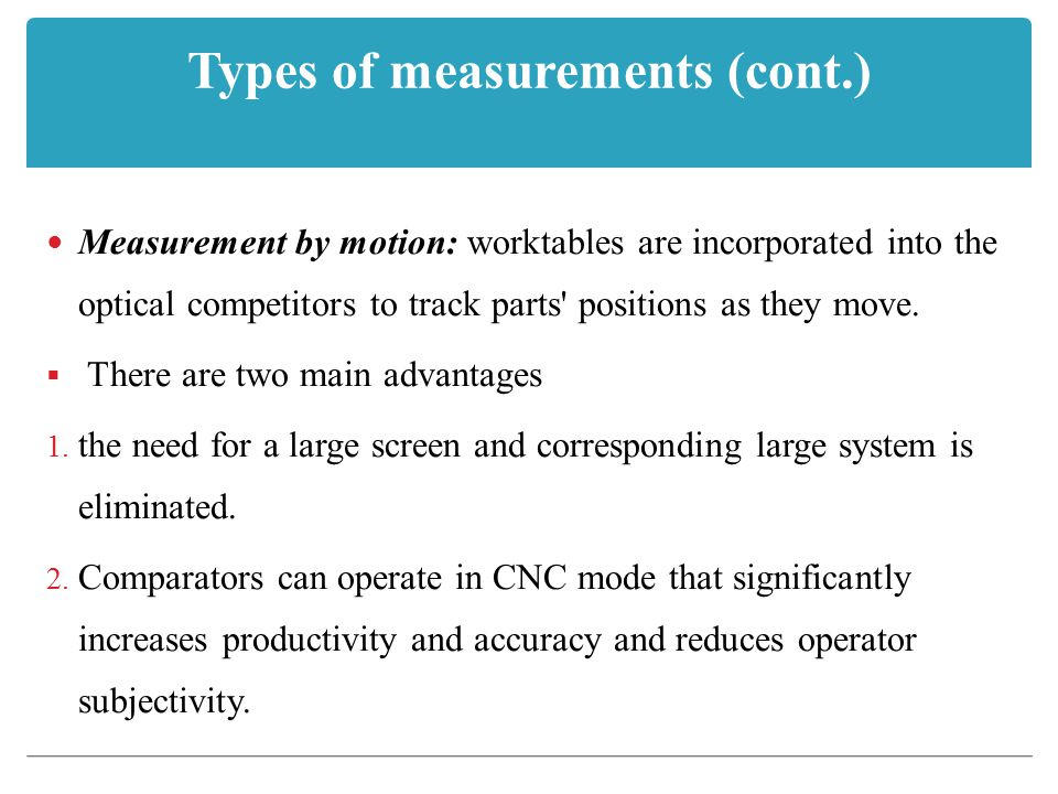 Types of measurements (cont.)