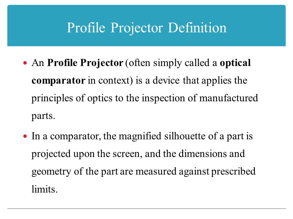 Profile Projector Definition