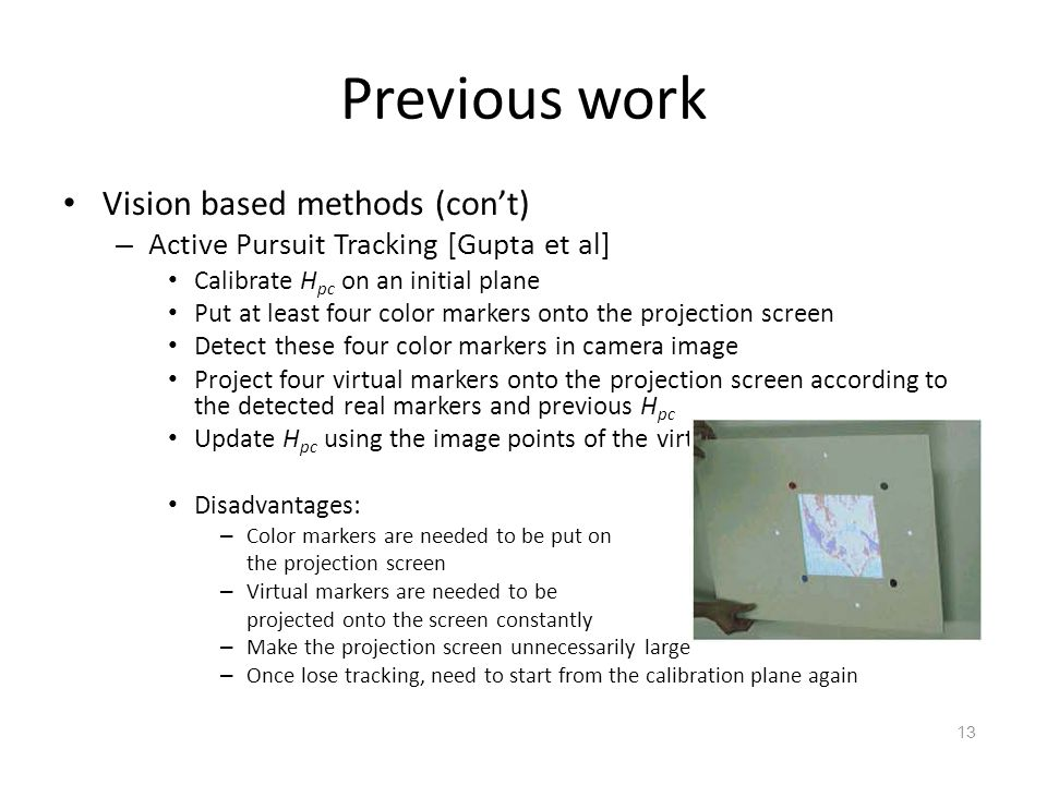 Previous work Vision based methods (con't)
