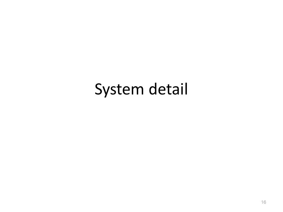 System detail