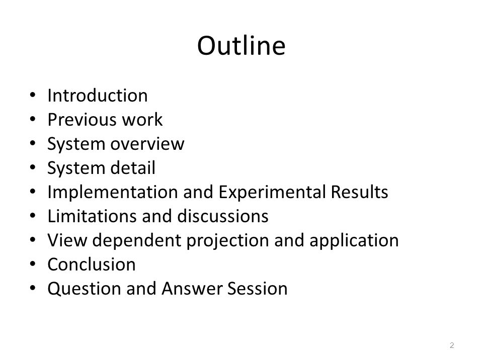 Outline Introduction Previous work System overview System detail