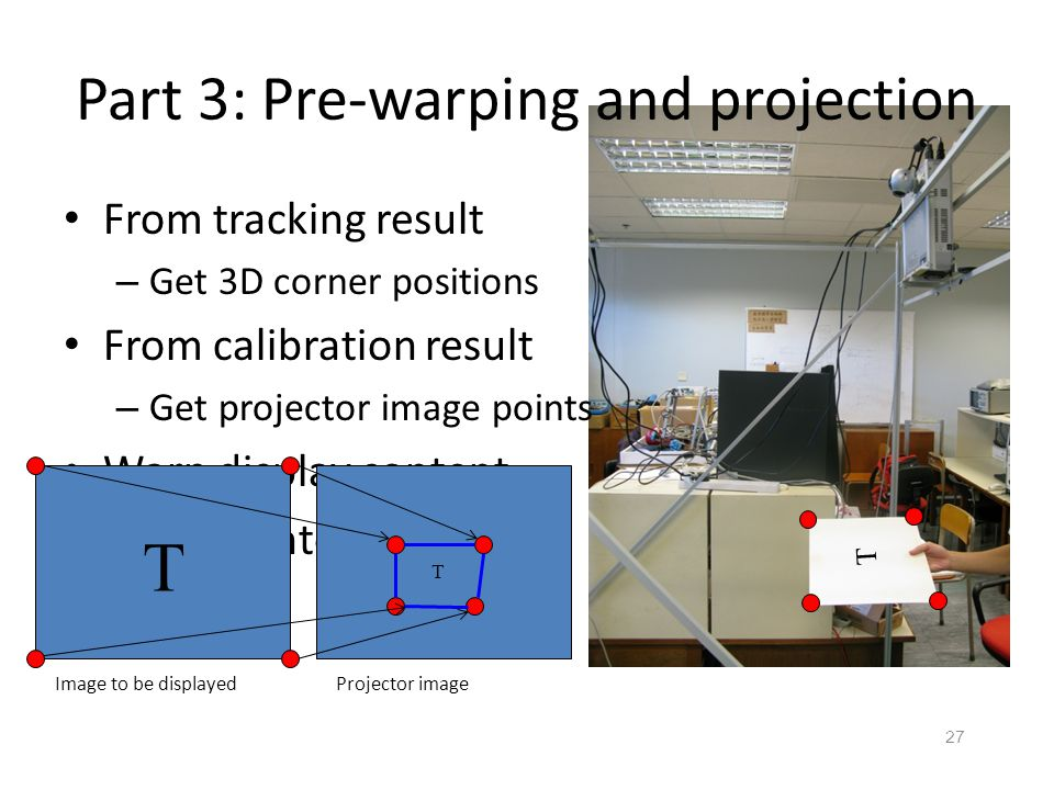 Part 3: Pre-warping and projection