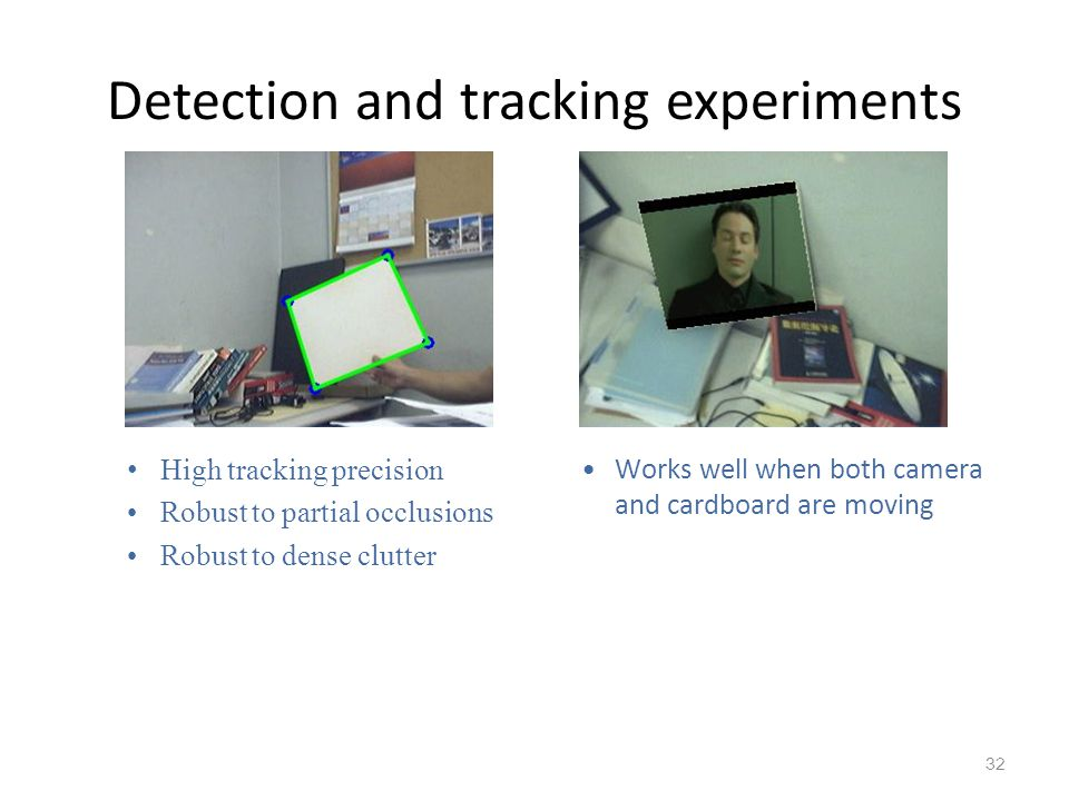 Detection and tracking experiments