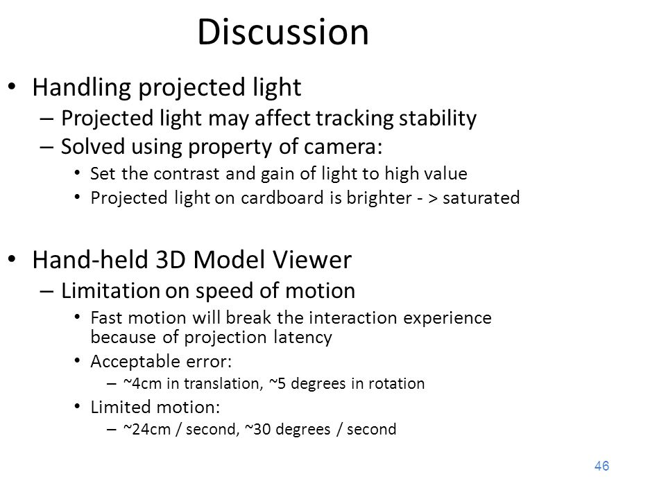 Discussion Handling projected light Hand-held 3D Model Viewer