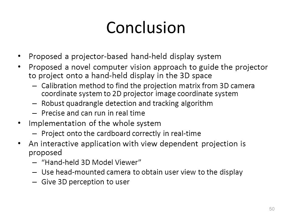 Conclusion Proposed a projector-based hand-held display system