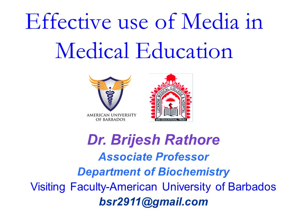 Effective use of Media in Medical Education