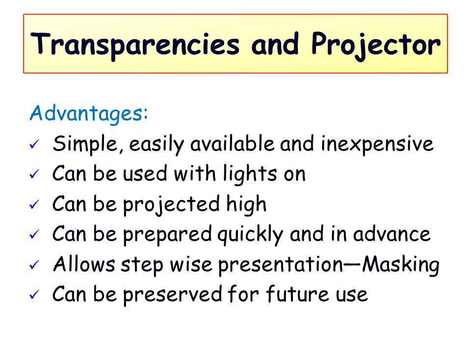 Transparencies and Projector