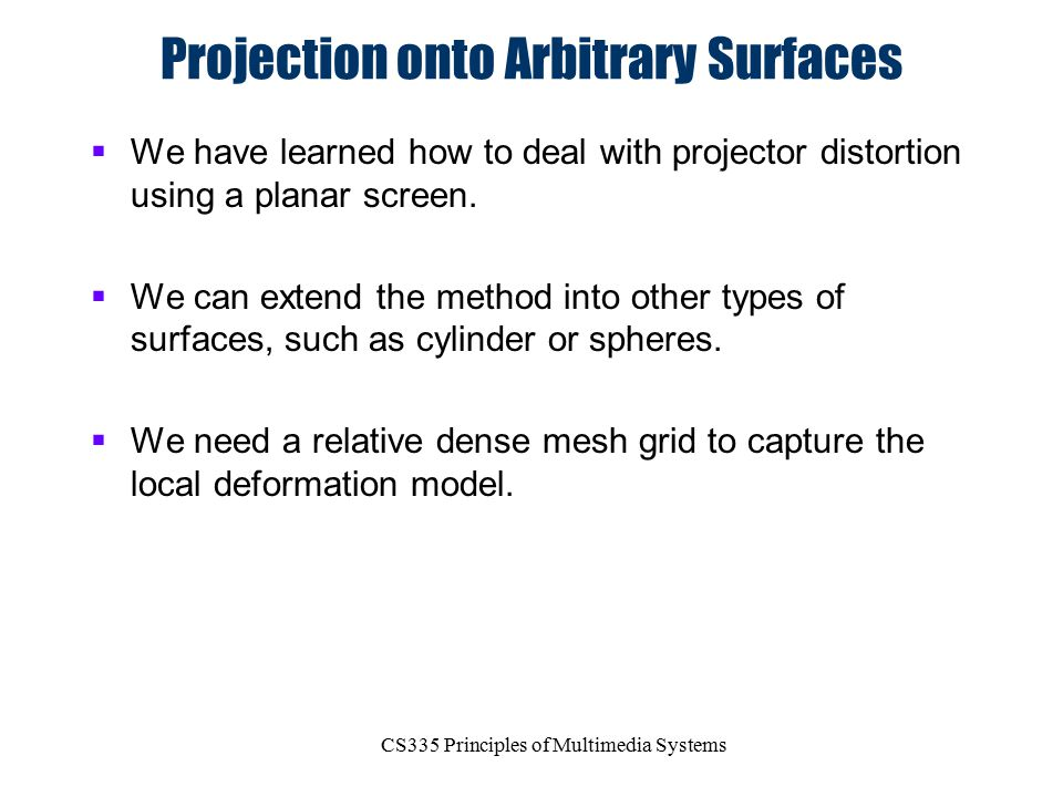 Projection onto Arbitrary Surfaces