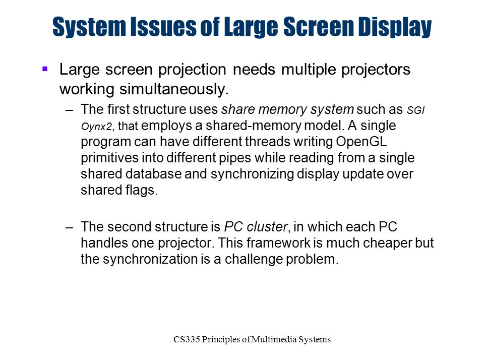 System Issues of Large Screen Display