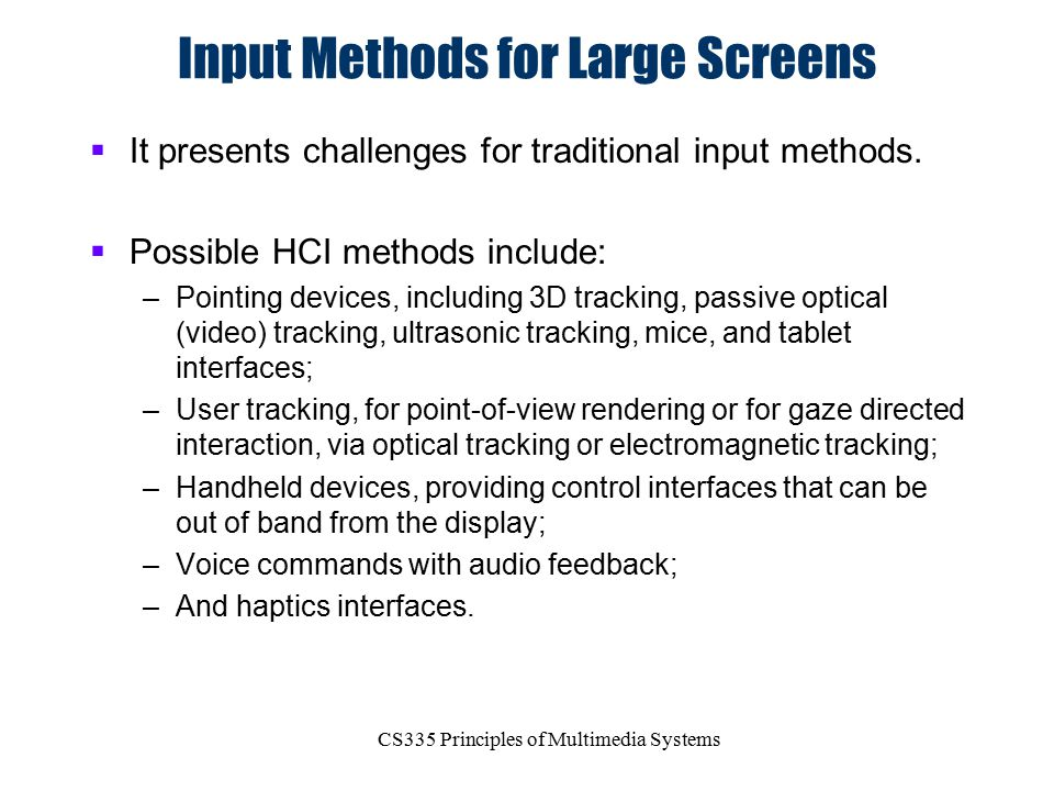 Input Methods for Large Screens