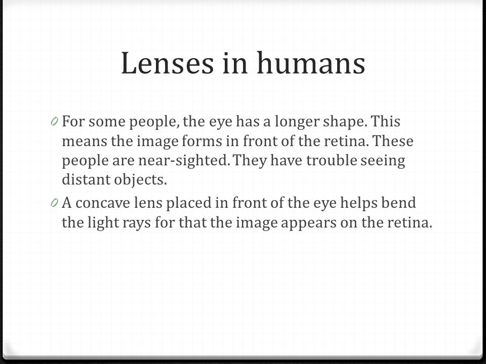 Lenses in humans