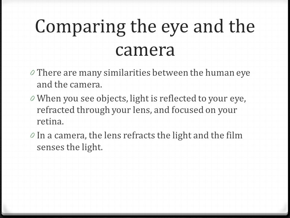 Comparing the eye and the camera