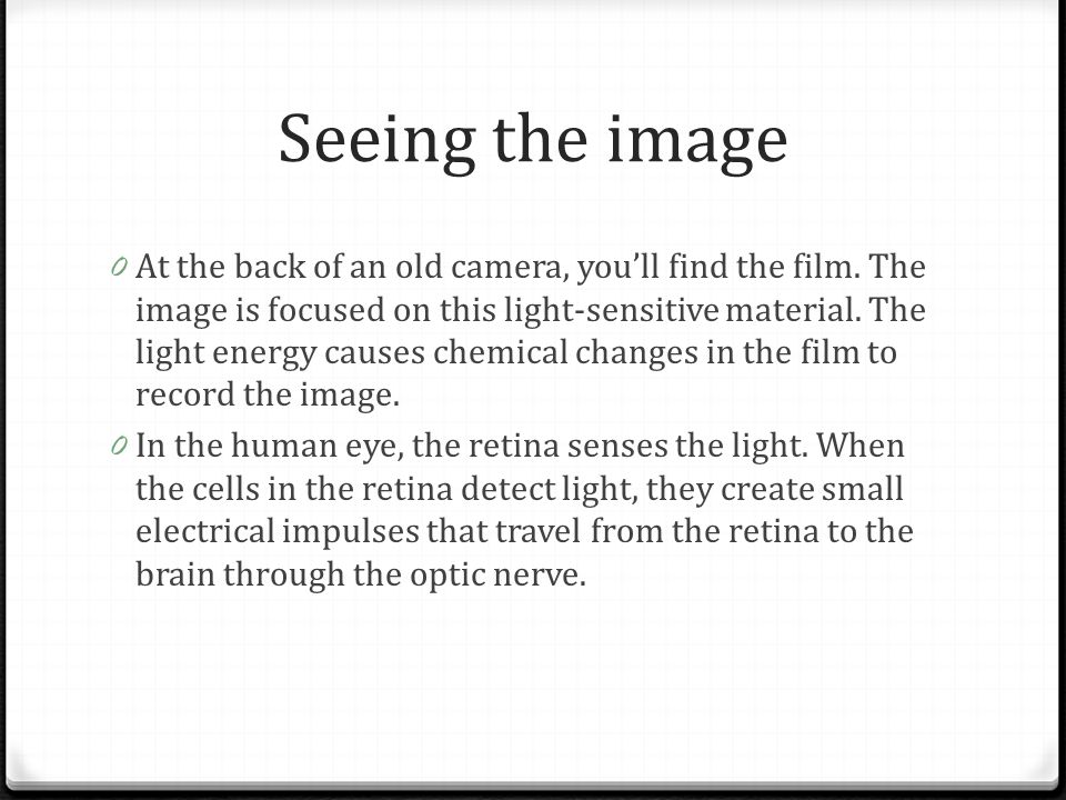 Seeing the image