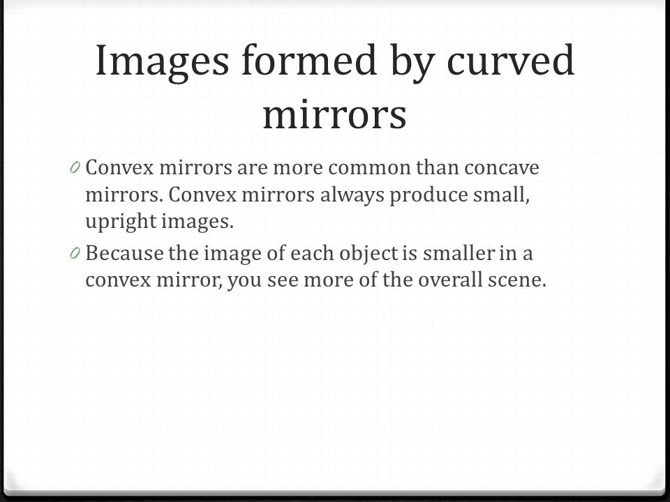 Images formed by curved mirrors