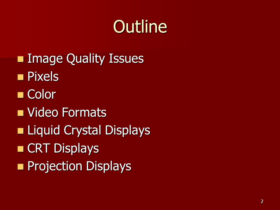Outline Image Quality Issues Pixels Color Video Formats