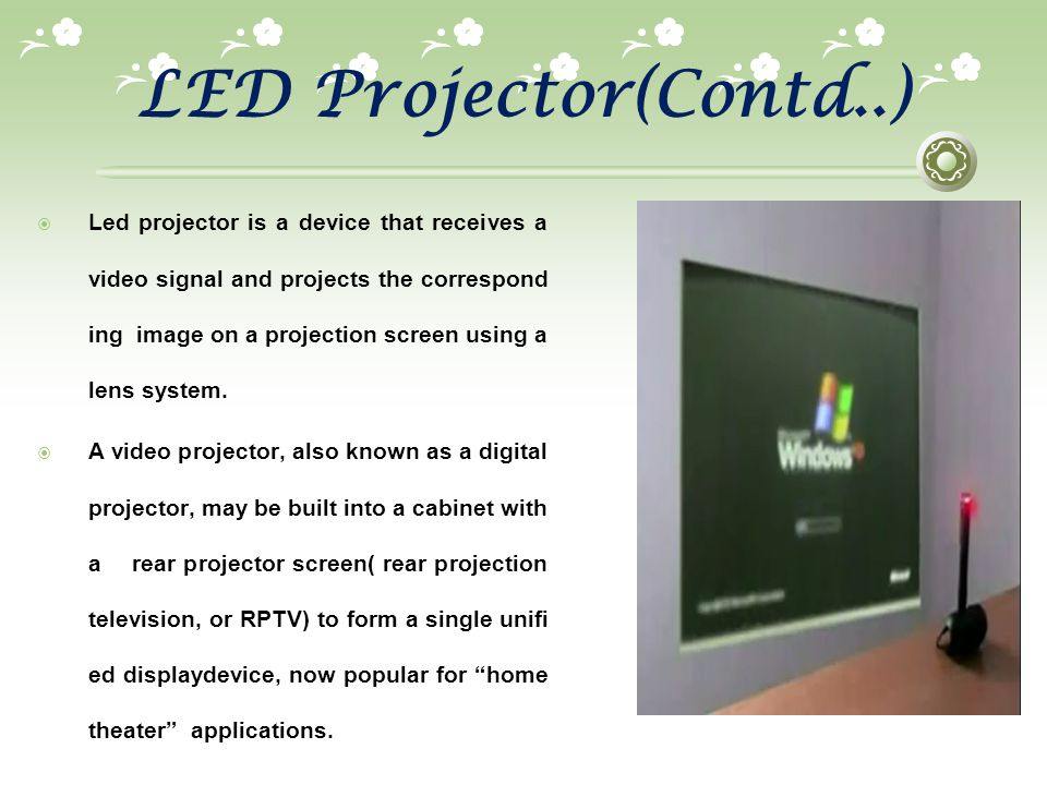 LED Projector(Contd..)